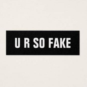 youare fake