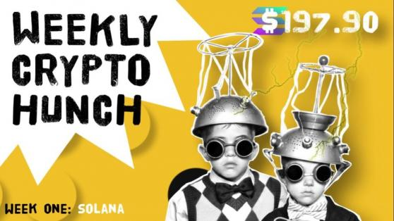Weekly Crypto Hunch Contest – Week One – Solana